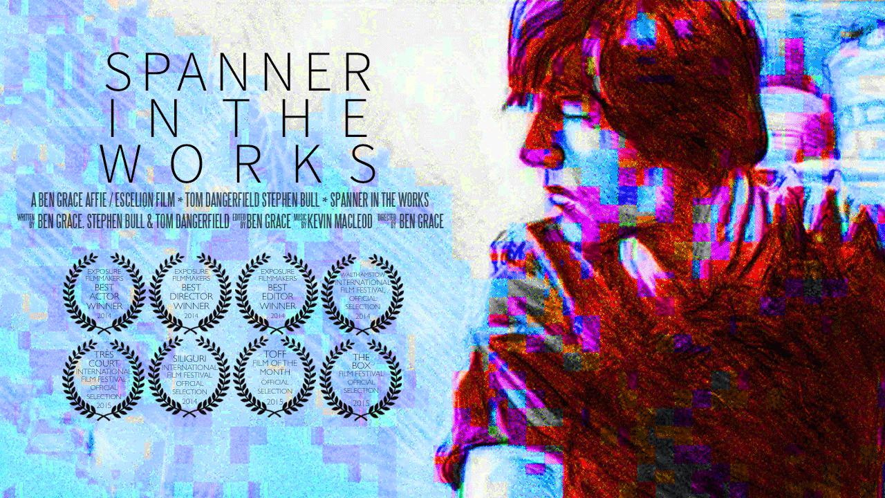 Spanner in the Works   Ben Grace Films