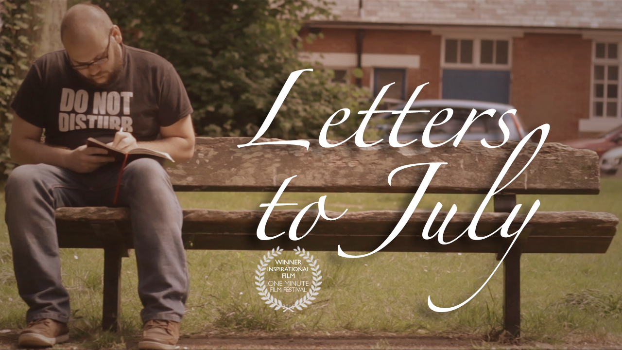 Letters to July | Ben Grace Films