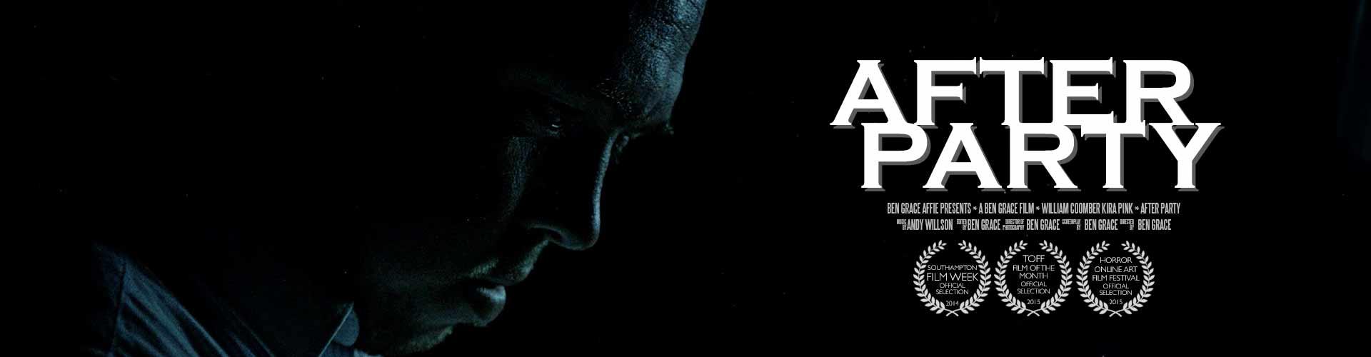 After Party | Ben Grace Films | BenGrace.co.uk