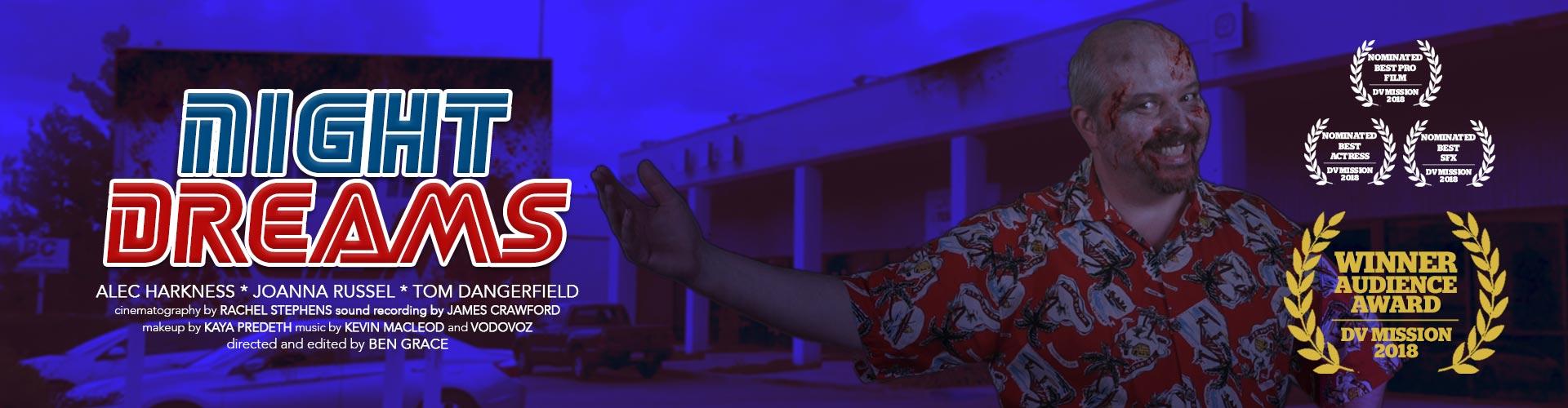 Night Dreams | Ben Grace Films | BenGrace.co.uk